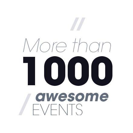 More than 1 000 awsome Events