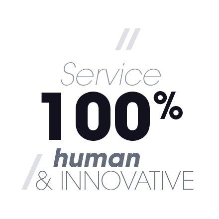 Service 100% human and innovative